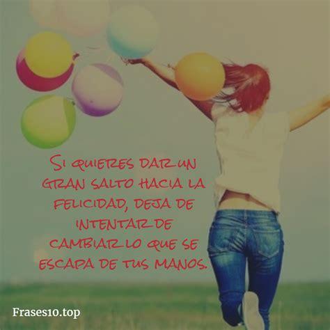 Frases de FELICIDAD y ALEGRÍA cortas, muy bonitas!!