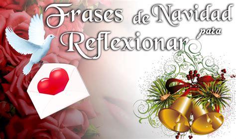Frases de navidad para reflexionar, Felicitaciones de ...