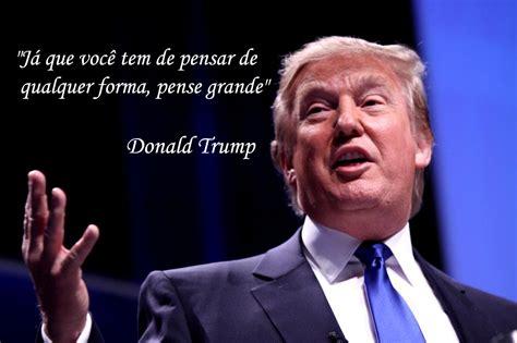 Frases | Donald Trump | Empreendendo Blog