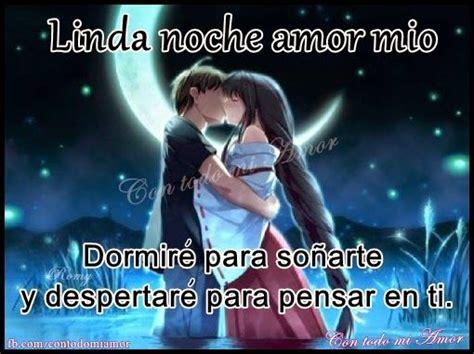 Frases e Imágenes Para Ti : Linda Noche amor mío ...