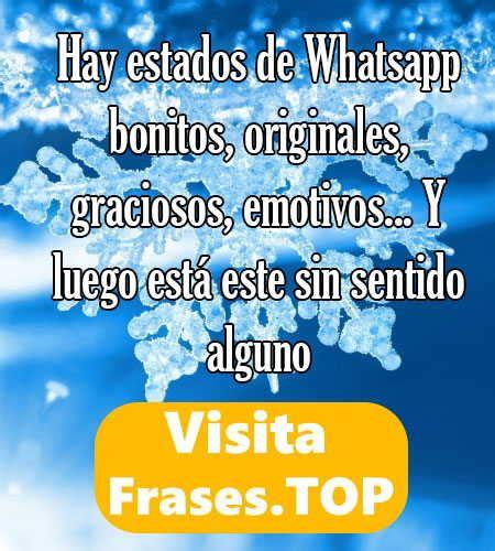 Frases Estados para Whatsapp Bonitos, cortos originales de ...