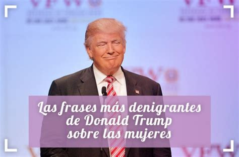 Frases machistas de Donald Trump : Foto   enfemenino