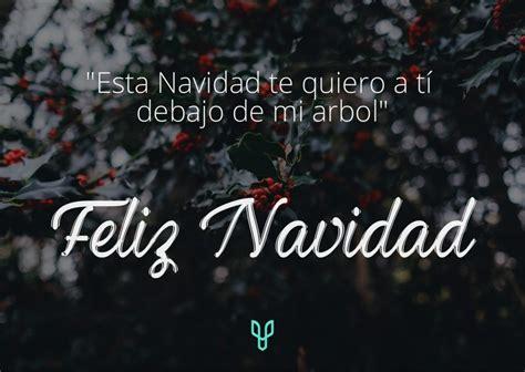 ¡Frases para felicitar la navidad originales! Frases ...