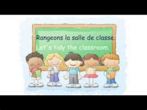 French tidy up song   Rangeons la salle de classe ...