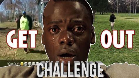 Get Out Challenge Compilation #GETOUTCHALLENGE running ...