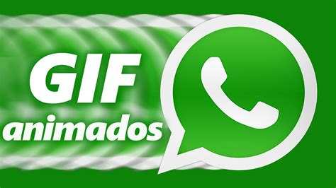 GIF animados en WhatsApp... ya están aquí