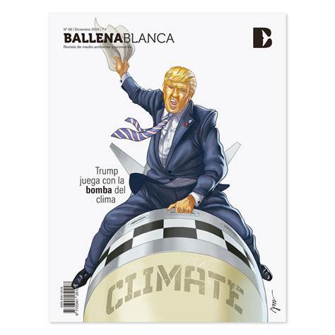 Global warning: el futuro presidente Donald Trump y el ...