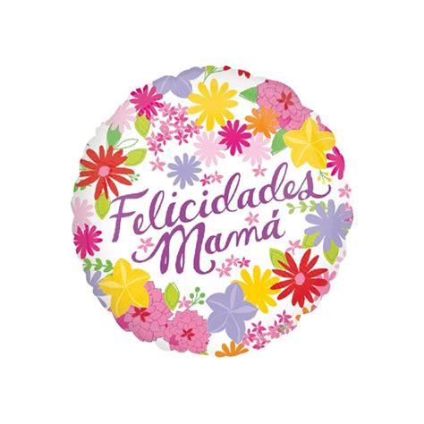 GLOBO DE HELIO FELICIDADES MAMA FLORES   comprar online en ...