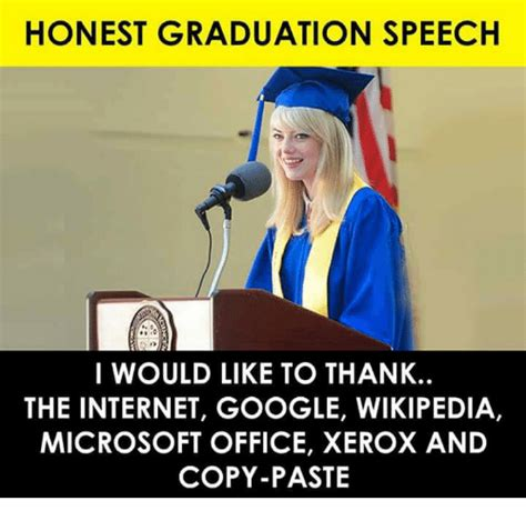 HONEST GRADUATION SPEECH I WOULD LIKE TO THANK THE ...