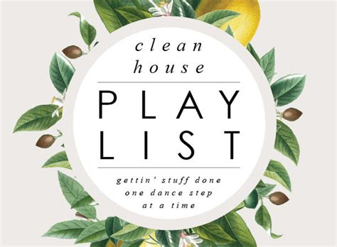 house cleaning music playlist clean house schedule and ...