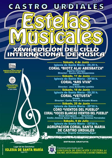 HOY COMIENZAN LAS ESTELAS MUSICALES DE LA CORAL SANTA ...
