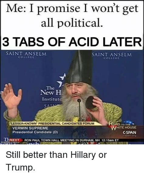 I vote Vermin Supreme for the dankest meme of 2016 : dankmemes