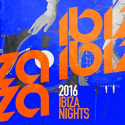 Ibiza Chillout   2016 Ibiza Nights   mp3 buy, full tracklist