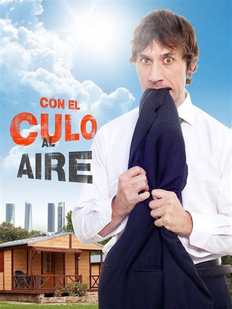 Image Gallery for Con el culo al aire  TV Series ...