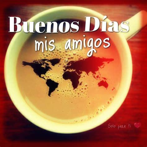 Imagenes Buenos Dias Graciosas | 1000 images about buenos ...