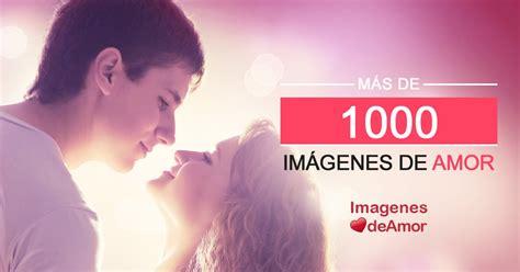 Imágenes de Amor para descargar gratis al celular