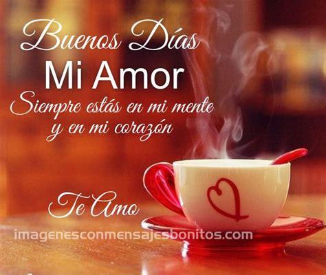 Imagenes Para Whatsapp De Buenos Dias Mi Amor | Imagenes ...