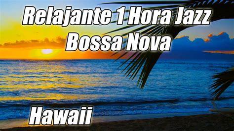 INSTRUMENTAL de JAZZ Chill Out #1 Bossa Nova Latin Musica ...