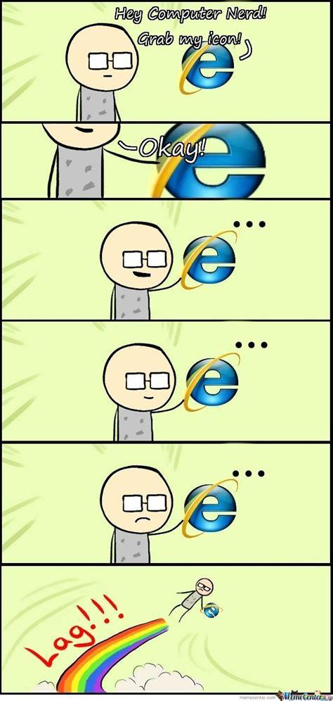 Internet Explorer Slow Memes | www.pixshark.com   Images ...