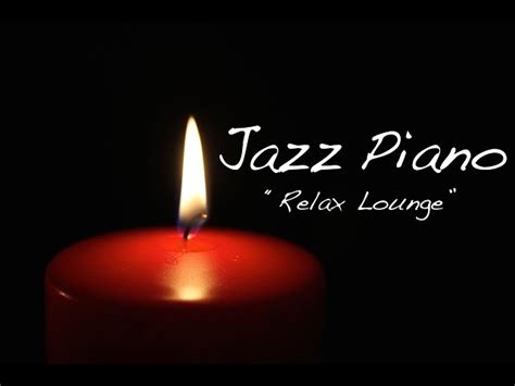 Jazz Piano Music   Relaxing Music   Chill Out Piano ...