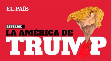 La América de Donald Trump | EL PAÍS