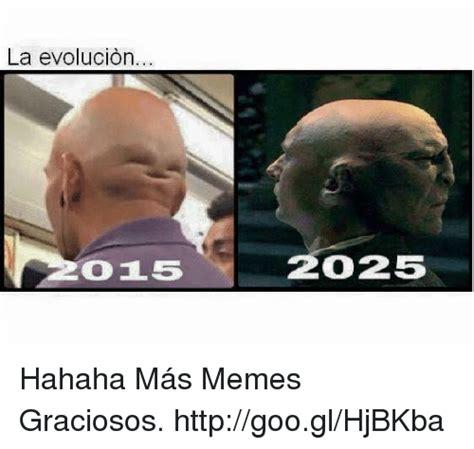 La Evolucion 15 25 Hahaha Más Memes Graciosos ...
