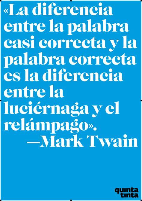 La frase del lunes, por Mark Twain   Quintatinta