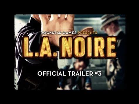 LA Noire   Official Trailer #3