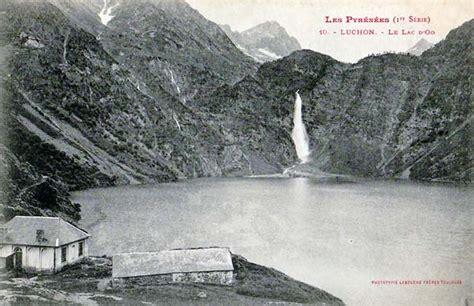 Lac d Oô   Photos et textes anciens des Pyrénées   Lacs ...