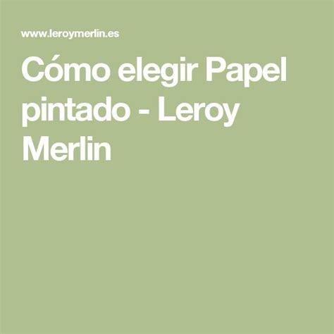 Las 25+ mejores ideas sobre Papel pintado leroy en ...
