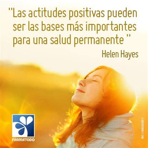 Las actitudes positivas pueden ser las bases más ...