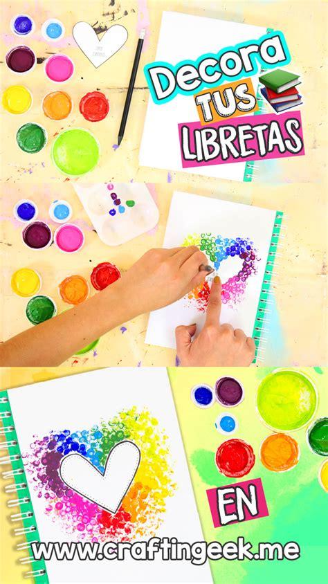 Las mejores ideas para decorar tus Cuadernos ~ Craftingeek