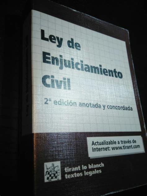 Ley de Enjuiciamiento Civil   2.a edición anotada y ...