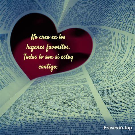Listado de frases ROMÁNTICAS para enamorar muy BONITAS!