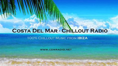 Listen Costa Del Mar Radio Online |100% Chillout Music ...