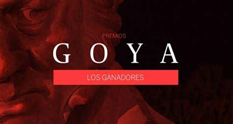 Los ganadores de los Premios Goya 2017 | Cultura | EL PAÍS