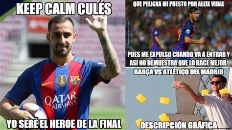 Los mejores  memes  del Bar a Atl tico   El Barcelona ...
