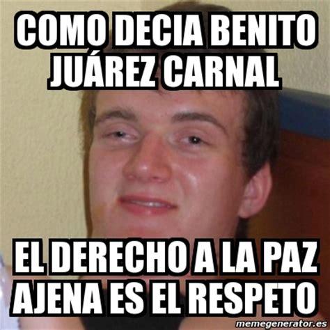 Los mejores Memes del Natalicio de Benito Juárez