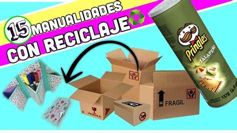 Manualidades Reciclaje   15 Manualidades con Reciclaje ...