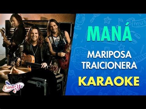 MARIPOSA TRAICIONERA MANA | Youtube Music Lyrics