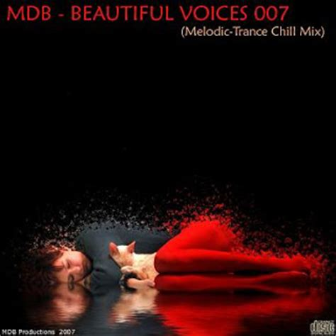 MDB   Beautiful Voices 007  Melodic Trance Chill mix ...