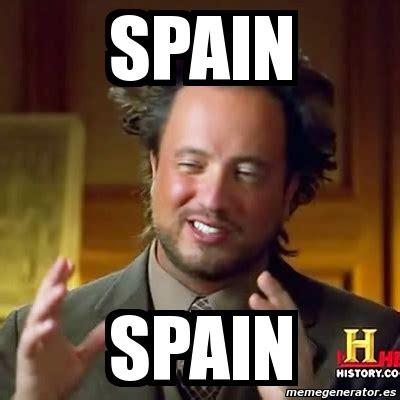 Meme Ancient Aliens   SPAIN Spain   32650