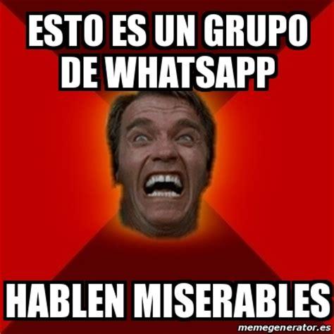 Meme Arnold   Esto es un grupo de whatsapp Hablen ...
