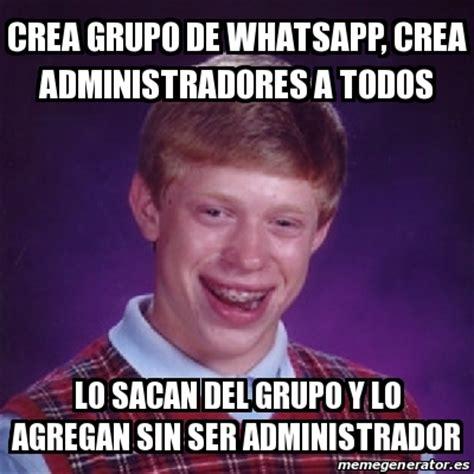 Meme Bad Luck Brian   crea grupo de whatsapp, crea ...