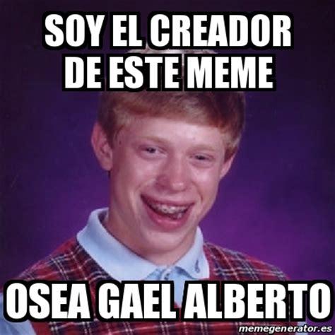 Meme Bad Luck Brian   Soy el creador de este meme Osea ...