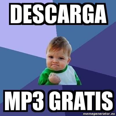 Meme Bebe Exitoso   DESCARGA MP3 GRATIS   2544019