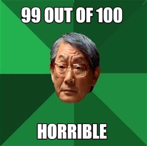 Meme Creator   99 out of 100 horrible Meme Generator at ...