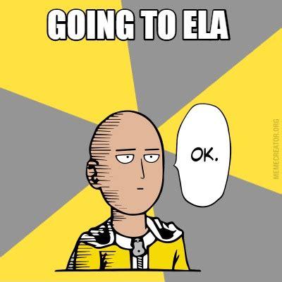 Meme Creator   Going to ela Meme Generator at MemeCreator.org!