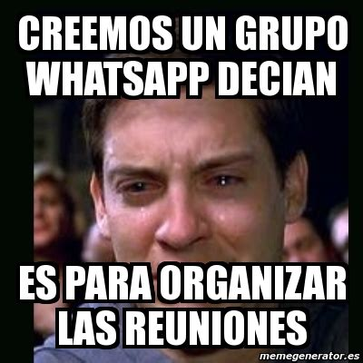 Meme crying peter parker   creemos un grupo whatsapp ...