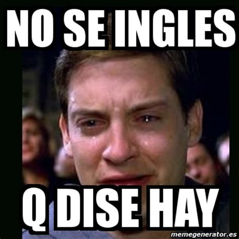 Meme crying peter parker   no se ingles q dise hay   7252014